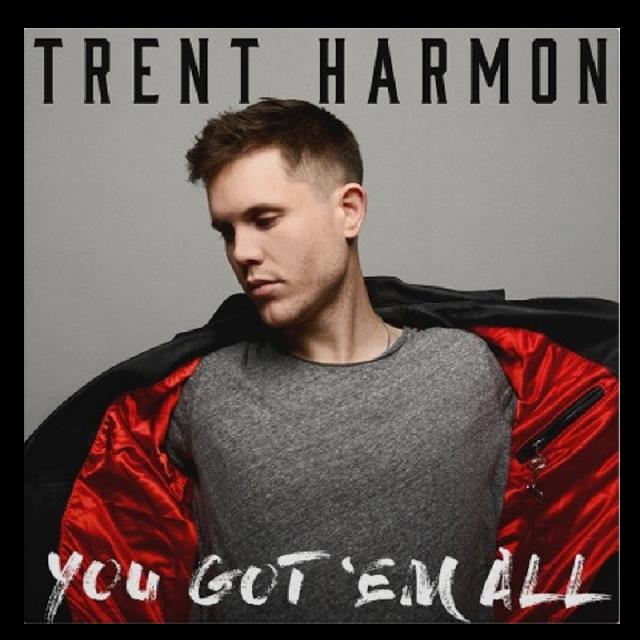 Trent Harmon CD- You Got' Em All